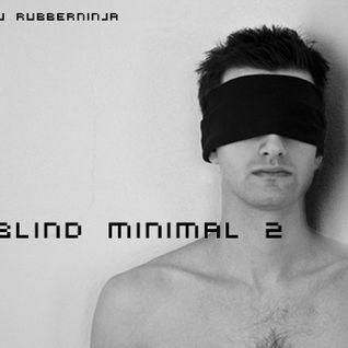 Blind Minimal 2