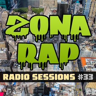 Zona RAP #33 - The Radio Sessions [July 3, 2016]