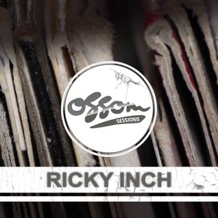 Ossom Sessions // 15.01.2015 // by Ricky Inch