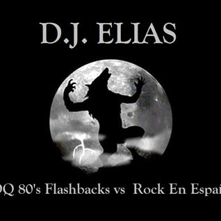 DJ Elias - KROQ 80's Flashbacks vs Rock En Español