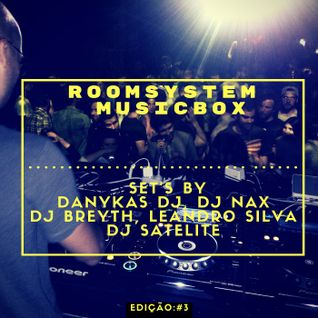 ROOM SYSTEM MUSICBOX LISBOA #3 MIXED BY DANYKAS DJ