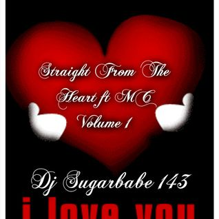 Straight From The Heart ft.MC Vol.1