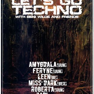 Art Style: Techno | Let's Go Techno With Beni Wilde & Friends | Episode 10 : Feryne