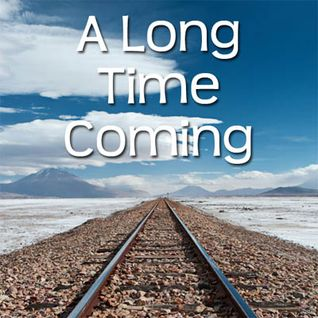 CJD - Long Time Coming (April 2013)