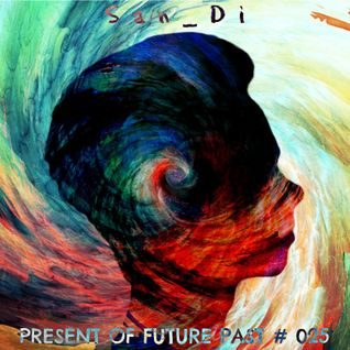 San_Di # Present of Future Past # 025