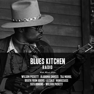 THE BLUES KITCHEN RADIO: 16 FEBRUARY 2015