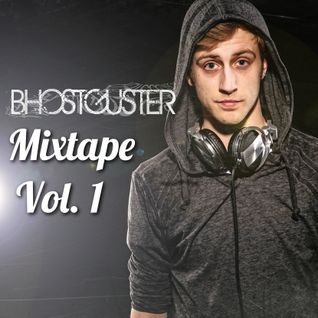 Bhostguster Mixtape Vol. 1