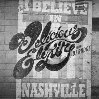 Delicious Elixir - Show 114 - Nashville Garage