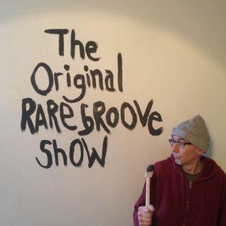 The Original Rare Groove Show 05/07/2016