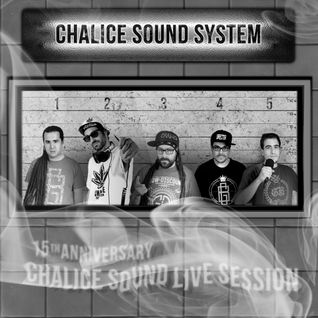 15th ANNIVERSARY CHALICE SOUND LIVE SESSION