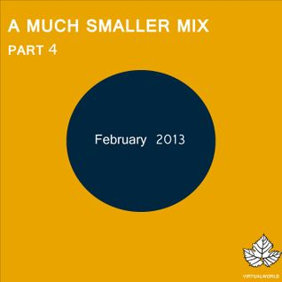 A Much Smaller Mix #7