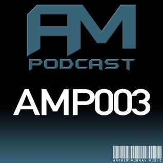 AM Music Podcast - 003