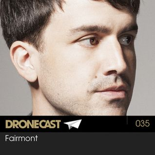 Fairmont [Traum/Border Community] - Dronecast 035 - 20.11.2012