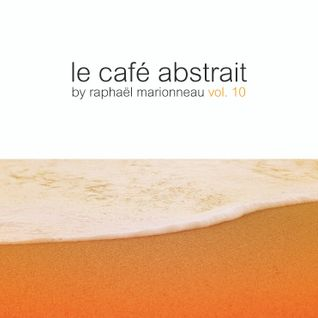 Le Café Abstrait Vol. 10 CD1 Audio Trailer