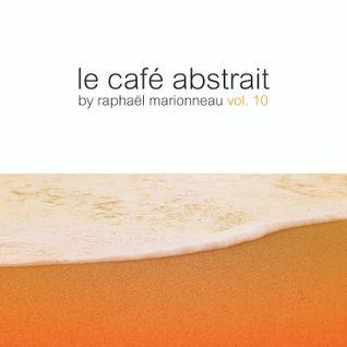 Le Café Abstrait Vol. 10 CD1 Audio Trailer