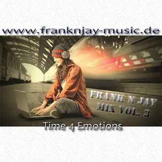 Time 4 Emotions - FNJ Mix Vol. 3
