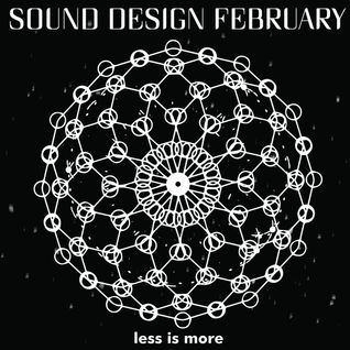 LIM ArtStyle pres. Sound Design February