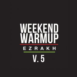 Weekend Warm^Up v.5