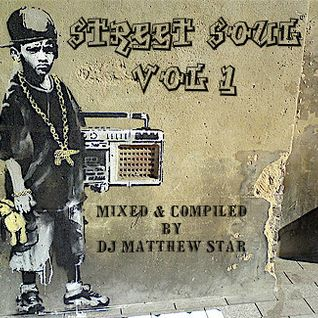Street Soul Vol. 1 (3 Decades Under The Influence)