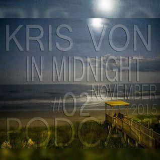 Kris Von-In Midnight Podcast 02