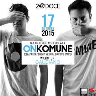 Gaudiano Warm Up Set (Onkomune @20doce) 17.10.2015