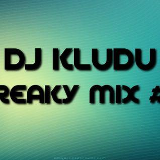 DJ Kludu - Freaky Mix #1
