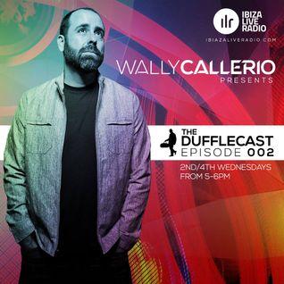 Dufflecast 002 - Wally Callerio - Ibiza Live Radio