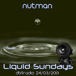 nutman on DB9 Radio - Liquid Sundays - 24/03/2013