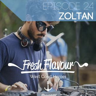 FRESH FLAVOUR PODCAST #024 - ZOLTAN