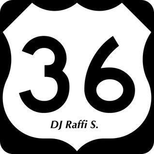 The DJ Raffi S. Weekly Podcast Show - Episode 36