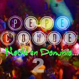 Pepe Conde en Dominio 2/2