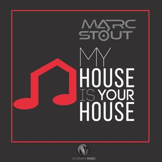 Marc Stout - My House Is Your House #019 - Chicago to Las Vegas