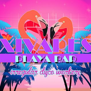 Irregular Disco Workers - Xivares  Beach Session Vol. 17