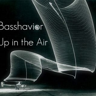 Basshavior - Up in the AIr