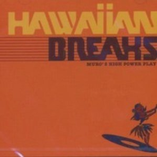 DJ Muro	Hawaiian Breaks