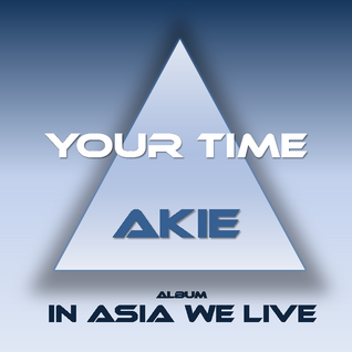 AKIE-Your Time