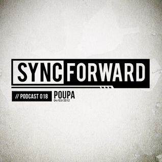 Sync Forward Podcast 018 - Poupa
