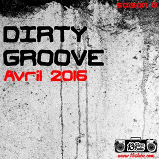 Dirty Groove Show - Avril 2016
