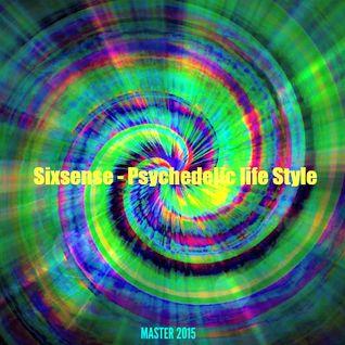 Sixsense - Psychedelic life style (NEW 2015)