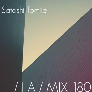 IA MIX 180 Satoshi Tomiie