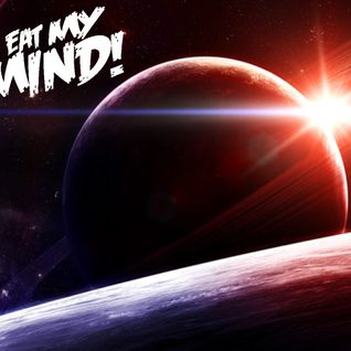 Eat My Mind (Space Age Special)