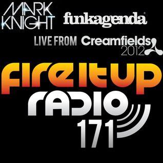 FIUR171 / Mark Knight & Funkagenda @ Creamfields / Fire It Up 171