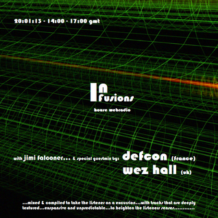 InFusions #01 guestmix Wez Hall - 20:01:13