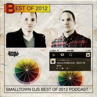 SMALLTOWN DJS · BEST OF 2012
