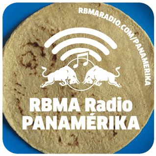 RBMA Radio Panamérika No. 369 - Wanna Taco 'Bout It?