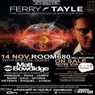 Ferry Tayle B2B Matt Bowdidge B2B James - Live At Trancegression Pres. Ferry Tayle Australian Tour