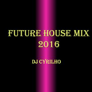 Future House Mix 2016
