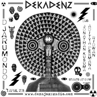 DEKADENZ live at DJARUM MONDO  show on Demajors Radio (Jonathan Kusuma Mix)