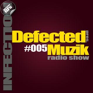 INFECTION DJ's - Defected Muzik #005