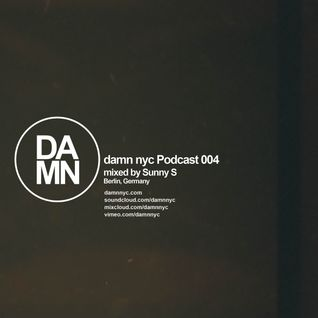 damn nyc podcast 004 - by Sunny S